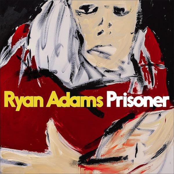 Ryan Adams Prisoner Album Lyrics