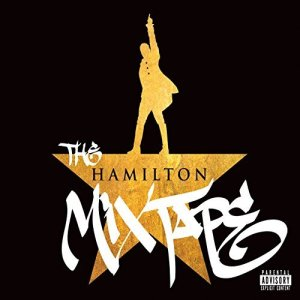 Various Artists the Hamilton Mixtape album lyrics