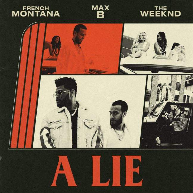 French Montana – A Lie (Feat. The Weekend)
