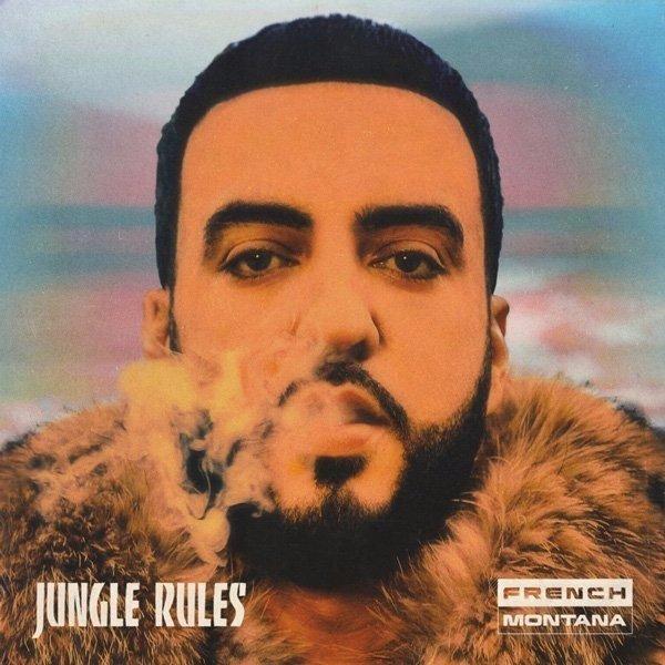 French Montana - Jungle Rules Album Lyrics