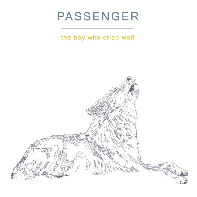 Passenger - The Boy Who Cried Wolf (Album Cover)