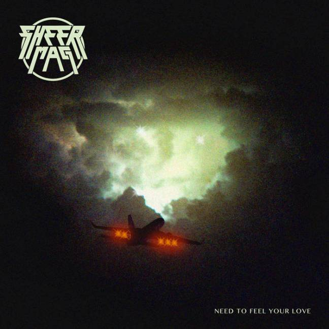 Sheer Mag - Need to Feel Your Love (Album​ Lyrics)