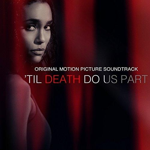 'Til Death Do Us Part (Original Motion Picture Soundtrack) Lyrics