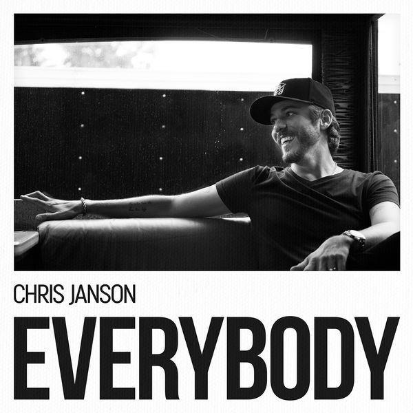 Chris Janson everybody Lyrics